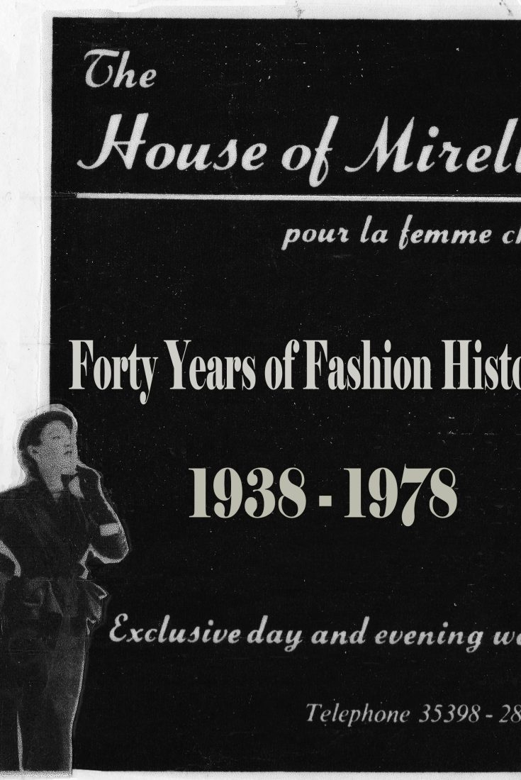 A black and white image saying: The House of Mirelle Pour La Femme Chic. Forty Years Of Fashion History. 1938-1978. Exclusive day and evening wear. Telephone 35398 - 28915. A woman stands in an outfit from 1951 next to the text.