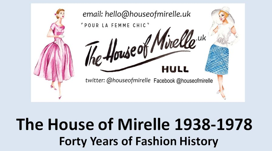A header image for the House Of Mirelle lecture The House of Mirelle: Forty Years Of Fashion History. Twitter @houseofmirelle Facebook @houseofmirelle